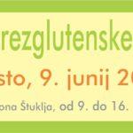 Festival brezglutenske ponudbe 9. junij v Novem mestu